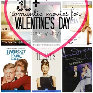 30+ Romantic Movies for Valentine's Day at thebensonstreet.com