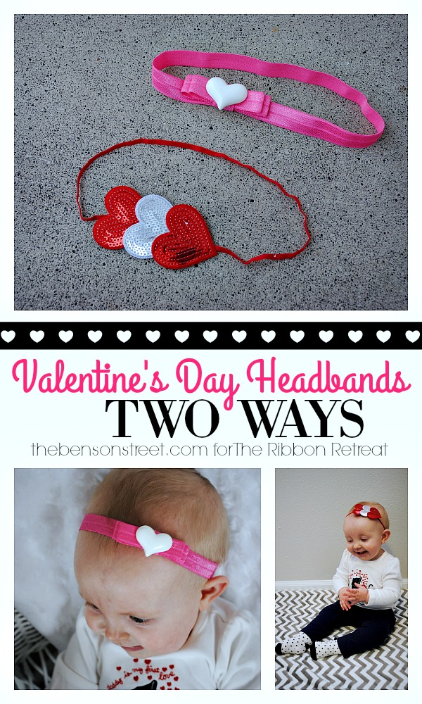 Baby and Toddler VAlentine's Day Headbands Two Ways at thebensonstreet.com