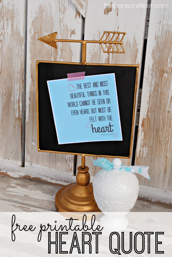 Free Printable Heart Quote for Valentine's Day by Helen Keller at thebensonstreet.com