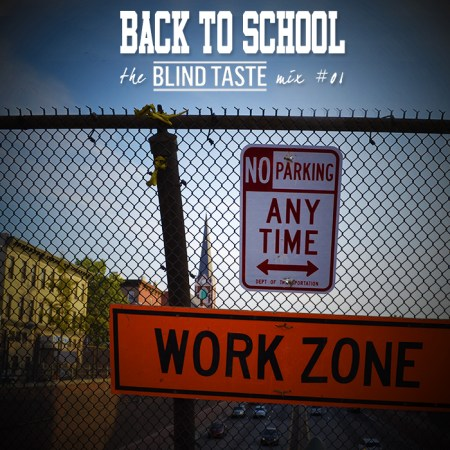 theblindtaste-backtoschool-mix#01