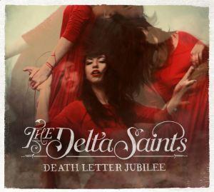 The Delta Saints — Death Letter Jubilee