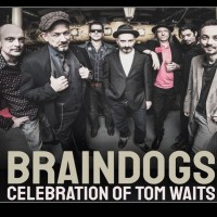 TICKET ACTIE… 2 x 2 Gratis Kaarten 70th B-day celebration of Tom Waits by The Braindogs (feat. Mischa Den Haring & Ian Siegal) @ Q-Factory Vrijdag 06 December a.s.