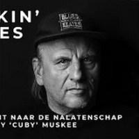26 sept. a.s. NPO2 extra - 'Talkin' Blues' docu. over Harry 'Cuby' Muskee van Jan Douwe Kroeske