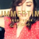 My Summertime Go To Makeup Look