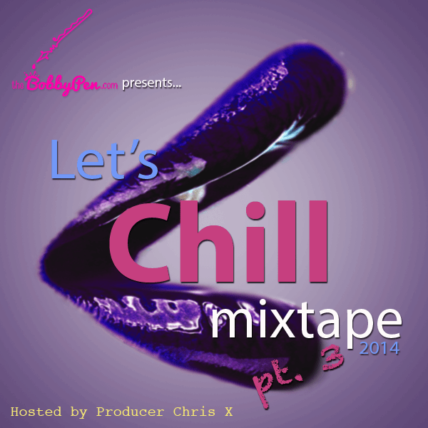 Valentine's Tunes | Let's Chill Mixtape Part 3 [DOWNLOAD]