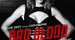"Taylor Swift Debuts ""Bad Blood"" Starring Kendrick Lamar [VIDEO]"