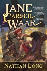 Jane Carver of Waar, by Nathan Long