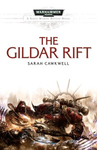 The Gildar Rift, by Sarah Cawkwell