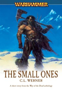 The Small Ones, by CL Werner