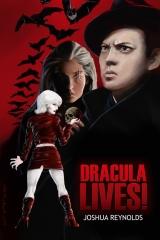 Dracula Lives! by Josh Reynolds.