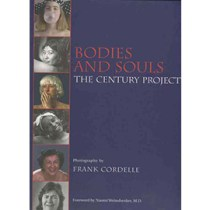 Bodies and Souls: The Century Project