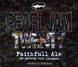 Dogfish/Pearl Jam Faithfull Ale
