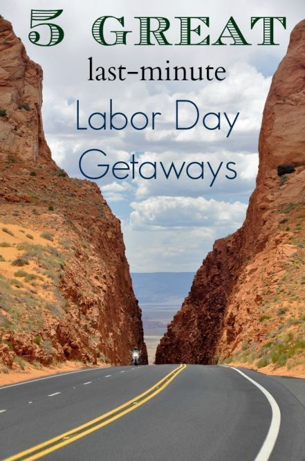 5 great last minute labor day getaways in arizona for Last minute get away weekend