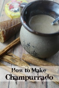 How to Make Champurrado