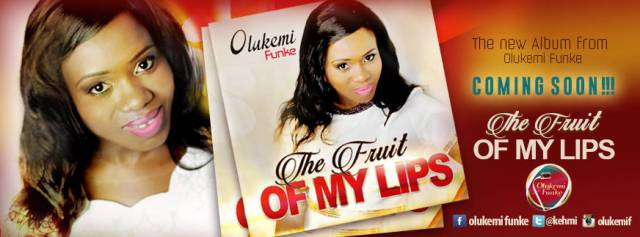The Fruit of My Lips - New Album from Oluwakemi Funke