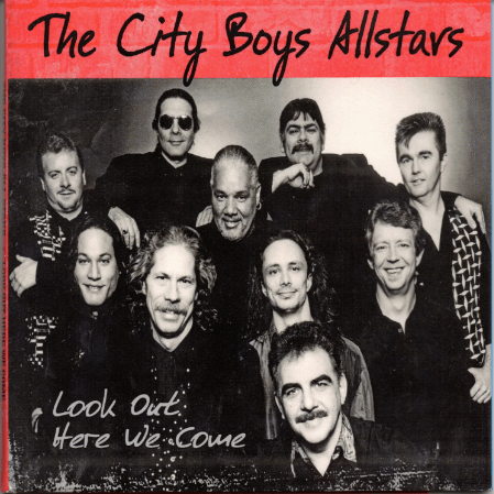 Look Out Here We Come - The City Boys Allstars