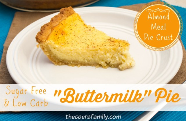 "Low Carb, Sugar Free ""Buttermilk"" Pie - Trim Healthy Mama friendly! from thecoersfamily.com"