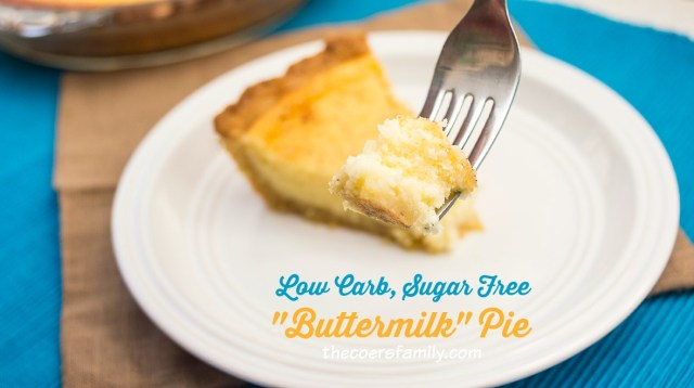 Low Carb Sugar Free Buttermilk Pie from thecoersfamily.com