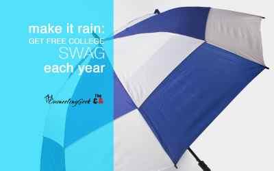 Make It Rain: How I Get Free College SWAG Each Year