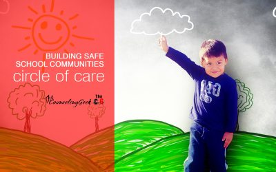 Building Safe School Communities: Our Circle of Care