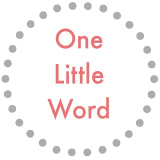 One Little Word® | February