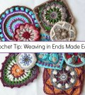 Crochet Tip: Weaving in Ends Made Easy!
