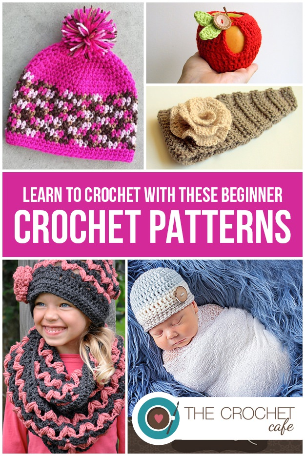 Learn To Crochet With These Beginner Patterns The Crochet Cafe