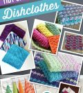 Tidy up with 8 Crochet Dishclothes (Blog)