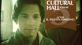 The Cultural Hall Ep. 5/R. Dustin Harding