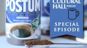 Postum Special Episode