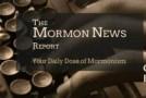 Mormon News Report 26-March-2015
