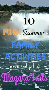 10 Great Family Activities Around (Not Just At) Niagara Falls You Must Do This Summer