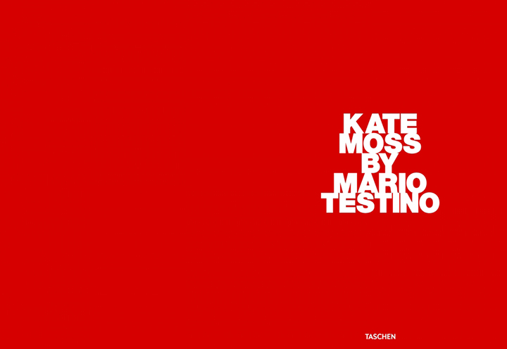 TASCHEN reissues Kate Moss by Mario Testino book 002