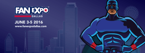 Fan Expo Dallas Returns June 3-5 + Ticket Giveaway