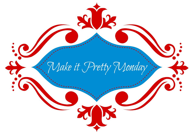 Make-it-Pretty-Monday-Image-1.jpg-1