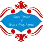 Sunday Showcase from the Make it Pretty Monday