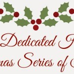 The Dedicated House – Christmas Series of Stories