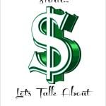 Shhh…Let's Talk about Money
