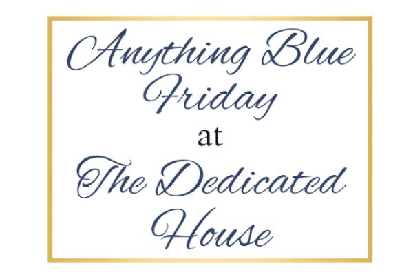 Anything Blue Friday Week 114