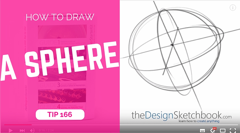 TIP 166 How to draw a sphere - the design sketchbook - product and industrial design sketching tutorials (1)