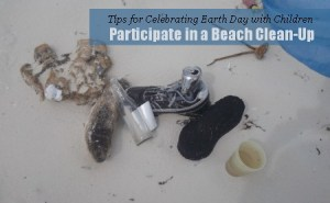 Tips for Celebrating Earth Day with Children @TheEcoChic