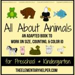 All About Animals Adapted Book for Preschool & Kinder