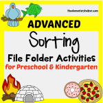 Advanced Sorting File Folder Activities for Preschool & Kindergarten