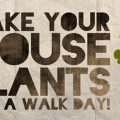 take-your-houseplants-for-a-walk-day