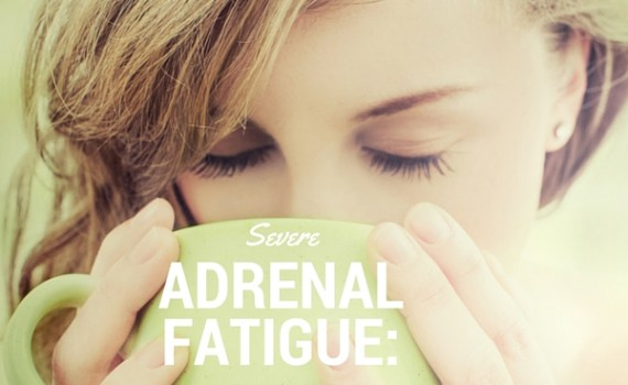 Severe Adrenal Fatigue Syndrome: How I Recovered | The Family That Heals Together