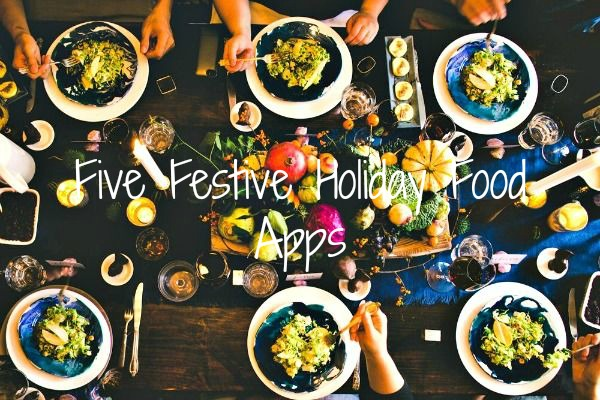 five festive holiday food apps
