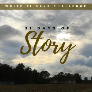 31 days of Story
