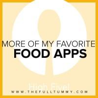 More of my Favorite Food Apps!