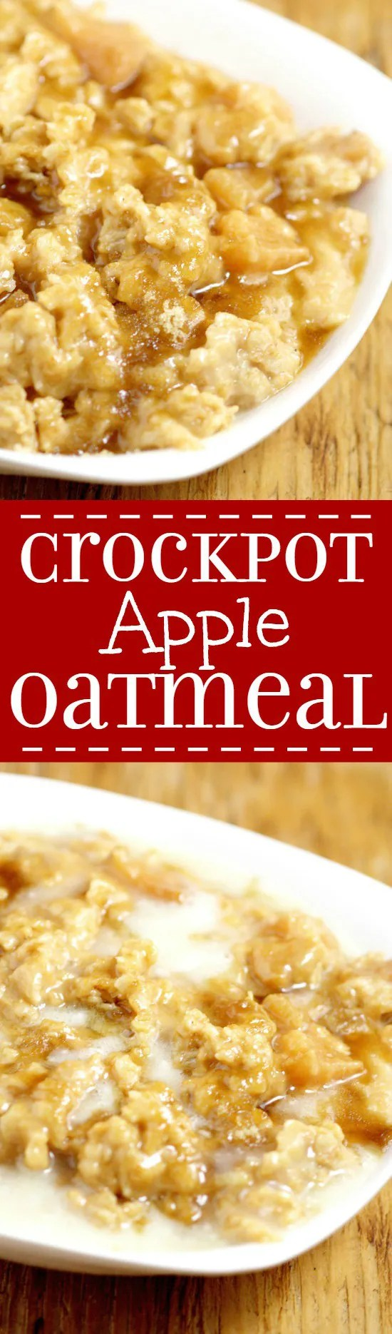 Overnight Crockpot Apple Oatmeal recipe with tangy apples, nutty oats ...