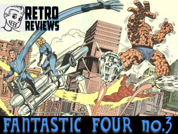 Retro Reviews: Fantastic Four no. 3